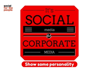Social not corporate
