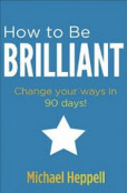 How to be Brilliant